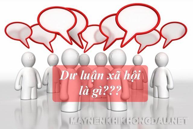 Dư luận xã hội là gì?